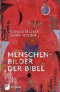 Cover-Bild zu Straubli, Thomas: Menschenbilder der Bibel