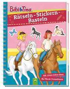 Cover-Bild zu Schwager & Steinlein Verlag: Bibi & Tina - Rätseln - Stickern - Basteln