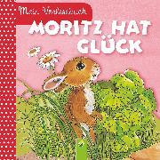 Cover-Bild zu Pabst, Ingrid: Moritz hat Glück (eBook)