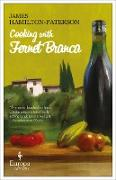 Cover-Bild zu Hamilton-Paterson, James: Cooking with Fernet Branca (eBook)
