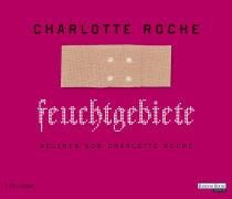 Cover-Bild zu Roche, Charlotte: Feuchtgebiete