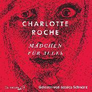 Cover-Bild zu Roche, Charlotte: Mädchen für alles (Audio Download)