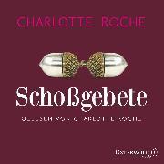 Cover-Bild zu Roche, Charlotte: Schoßgebete (Audio Download)