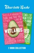 Cover-Bild zu Roche, Charlotte: Charlotte Roche Two-Book Collection: Wetlands and Wrecked (eBook)