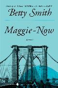 Cover-Bild zu Smith, Betty: Maggie-Now