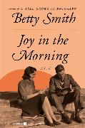 Cover-Bild zu Smith, Betty: Joy in the Morning