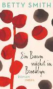 Cover-Bild zu Smith, Betty: Ein Baum wächst in Brooklyn