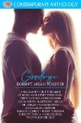 Cover-Bild zu Rainey, Anne: Goodbye, Doesn't Mean Forever (eBook)