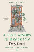 Cover-Bild zu Smith, Betty: A Tree Grows in Brooklyn [75th Anniversary Ed]