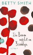 Cover-Bild zu Smith, Betty: Ein Baum wächst in Brooklyn (eBook)