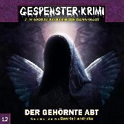 Cover-Bild zu Hendricks, Dennis: Gespenster-Krimi, Folge 12: Der gehörnte Abt (Audio Download)
