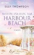 Cover-Bild zu Thompson, Ella: Wiedersehen am Harbour Beach