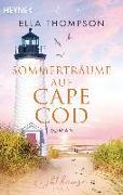 Cover-Bild zu Thompson, Ella: Sommerträume auf Cape Cod