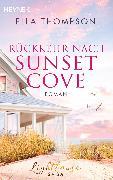 Cover-Bild zu Thompson, Ella: Rückkehr nach Sunset Cove (eBook)