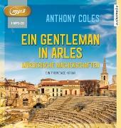 Cover-Bild zu Coles, Anthony: Ein Gentleman in Arles