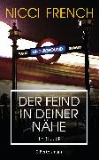 Cover-Bild zu French, Nicci: Der Feind in deiner Nähe (eBook)