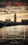 Cover-Bild zu French, Nicci: In seiner Hand (eBook)