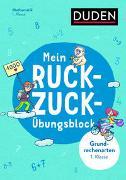Cover-Bild zu Müller-Wolfangel, Ute: Mein Ruckzuck-Übungsblock Grundrechenarten 1. Klasse