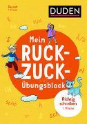 Cover-Bild zu Müller-Wolfangel, Ute: Mein Ruckzuck-Übungsblock Richtig schreiben 1. Klasse