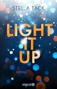 Cover-Bild zu Tack, Stella: Light it up (eBook)
