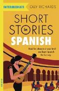Cover-Bild zu Richards, Olly: Short Stories in Spanish for Intermediate Learners (eBook)