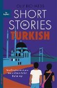 Cover-Bild zu Richards, Olly: Short Stories in Turkish for Beginners (eBook)