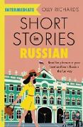 Cover-Bild zu Richards, Olly: Short Stories in Russian for Intermediate Learners (eBook)