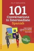 Cover-Bild zu Richards, Olly: 101 Conversations in Intermediate Spanish (eBook)