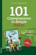 Cover-Bild zu Richards, Olly: 101 Conversations in Simple Italian (eBook)