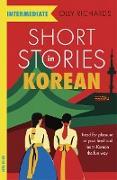 Cover-Bild zu Richards, Olly: Short Stories in Korean for Intermediate Learners (eBook)