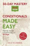 Cover-Bild zu Richards, Olly: 30-Day Mastery: Conditionals Made Easy (30-Day Mastery | Italian Edition) (eBook)
