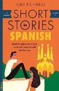 Cover-Bild zu Richards, Olly: Short Stories in Spanish for Beginners