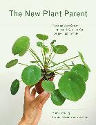 Cover-Bild zu Cheng, Darryl: The New Plant Parent