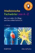 Cover-Bild zu Elsevier GmbH (Hrsg.): Medizinische Fachwörter von A-Z