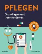 Cover-Bild zu Elsevier GmbH (Hrsg.): PFLEGEN Grundlagen und Interventionen