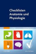 Cover-Bild zu Elsevier GmbH (Hrsg.): Checklisten Anatomie und Physiologie