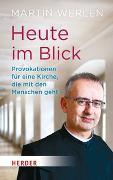 Cover-Bild zu Werlen, Martin: Heute im Blick