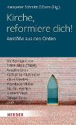 Cover-Bild zu Schmitt, Hanspeter (Hrsg.): Kirche, reformiere dich!