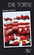 Cover-Bild zu Ganzoni, Romana: Die Torte