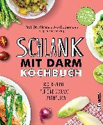 Cover-Bild zu Axt-Gadermann, Michaela: Schlank mit Darm Kochbuch (eBook)