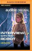 Cover-Bild zu Bacon, Lee: Interview with the Robot