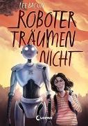 Cover-Bild zu Bacon, Lee: Roboter träumen nicht
