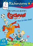 Cover-Bild zu Bertram, Rüdiger: Coolman und ich. Ran an den Ball! (eBook)