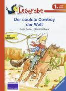 Cover-Bild zu Reider, Katja: Der coolste Cowboy der Welt - Leserabe 1. Klasse - Erstlesebuch für Kinder ab 6 Jahren