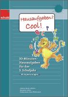 Cover-Bild zu Heide-Liebetrau, Johanna: Hausaufgaben? Cool! 3. Schuljahr. Kopiervorlagen