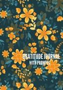 Cover-Bild zu Anderson, I. S.: Gratitude Journal with Prompts: 52 Weeks of Self-Exploration