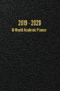 Cover-Bild zu Anderson, I. S.: 2019 - 2020 18-Month Academic Planner: July 2019 - December 2020 Weekly/Monthly Planner (Black)