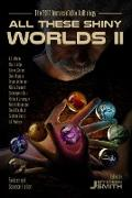 Cover-Bild zu Smith, Jefferson: All These Shiny Worlds II (eBook)