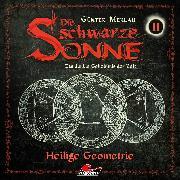 Cover-Bild zu Merlau, Günter: Die schwarze Sonne, Folge 11: Heilige Geometrie (Audio Download)