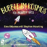 Cover-Bild zu Wilkesmann, Dennis (Gelesen): Bubble im Kosmos (Audio Download)